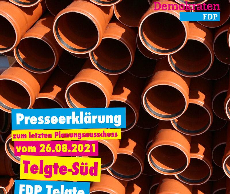 Presseerklärung der FDP zum letzten Planungsausschuss vom 26.08.2021 – Telgte-Süd: